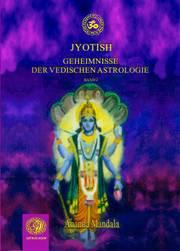 Jyotish – Geheimnisse der vedischen Astrologie Band 2 ist da!
